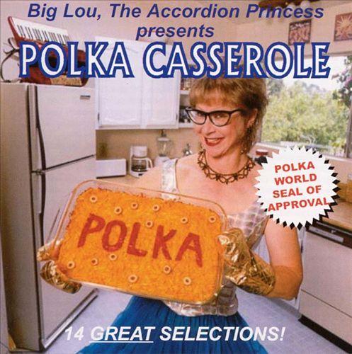 Big Lou's Polka Casserole