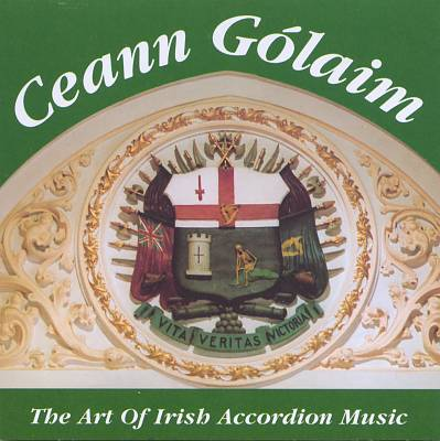Ceann Golaim: Art Of Irish Accordion Music