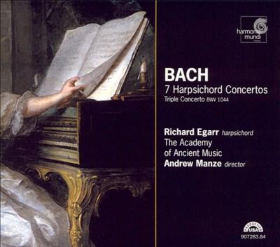 Bach: 7 Hapsichord Concertos; Triple Concerto, BWV 1044