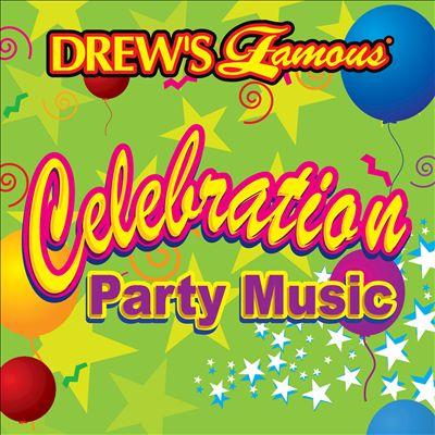 Drew's Famous Celebration Party Music
