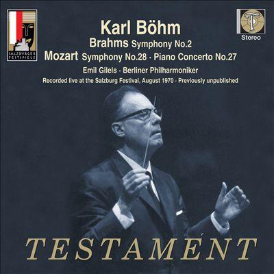 Brahms: Symphony No. 2; Mozart: Symphony No. 28; Piano Concerto No. 27