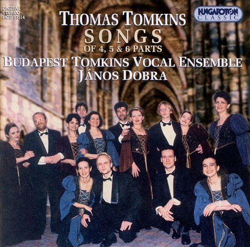 Thomas Tomkins Songs of 4, 5 & 6 Parts