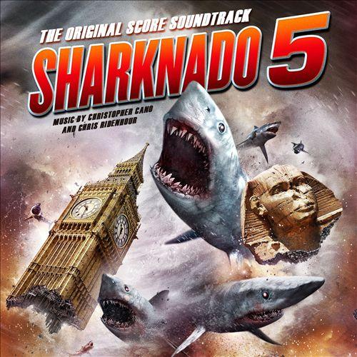 Sharknado 5 [Original Soundtrack Recording]