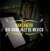 Manzanero Big Band Jazz de Mexico