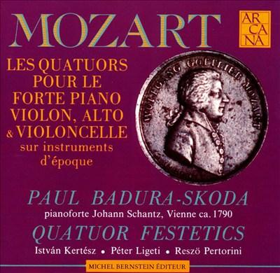 Mozart: Quartets for Piano &  Strings