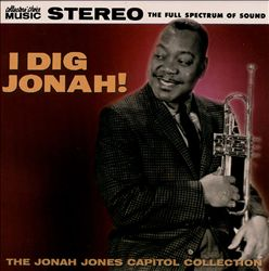I Dig Jonah: The Jonah Jones Capitol Collection