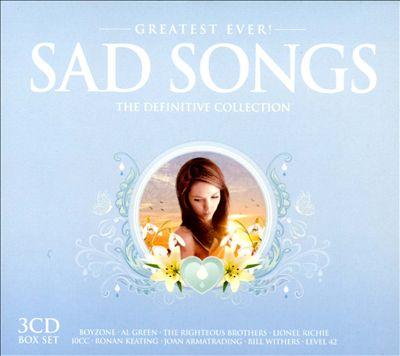 Greatest Ever! Sad Songs