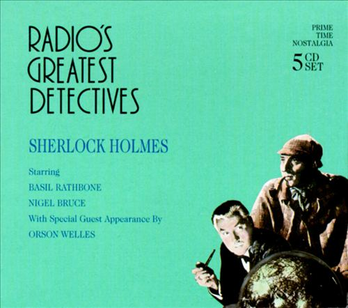 Radio's Greatest Detectives: Sherlock Holmes