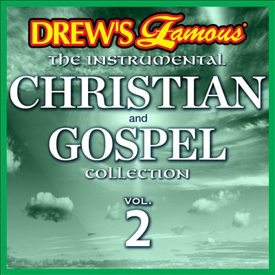 Drew's Famous the Instrumental Christian and Gospel Collection, Vol. 2