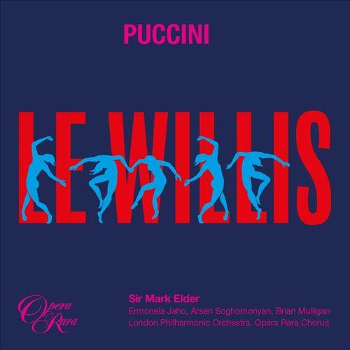 Puccini: Le Willis