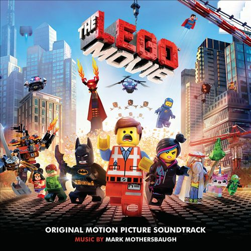 The Lego Movie [Original Motion Picture Soundtrack]