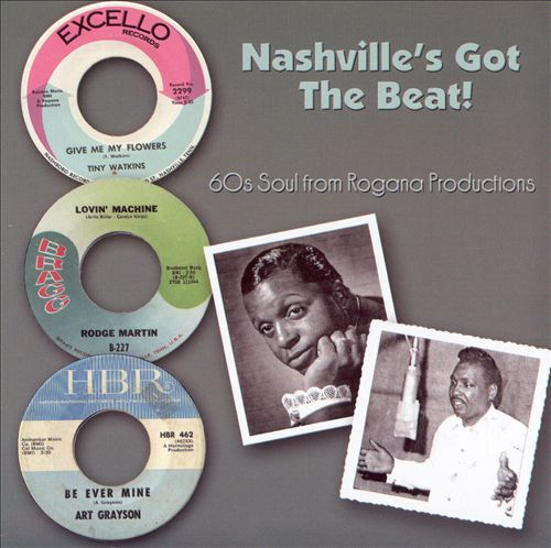 Nashville's Got the Beat: 60s Soul from Rogana Productions