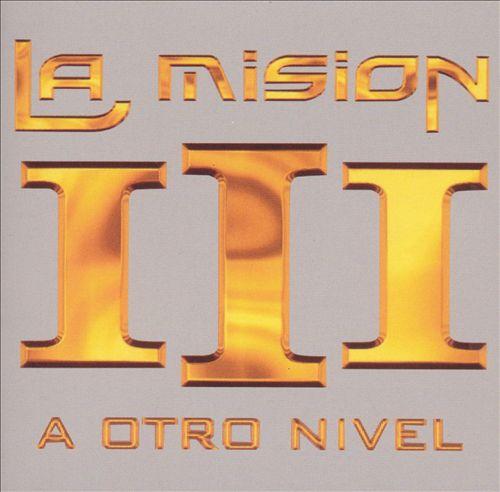 La Mision III: A Otro Nivel