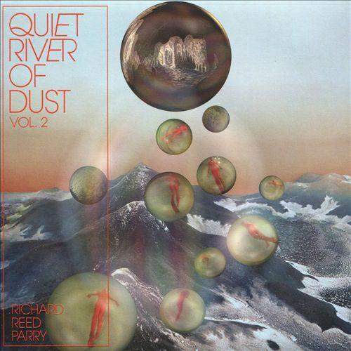 Quiet River of Dust, Vol. 2