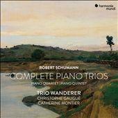 Robert Schumann: Complete…