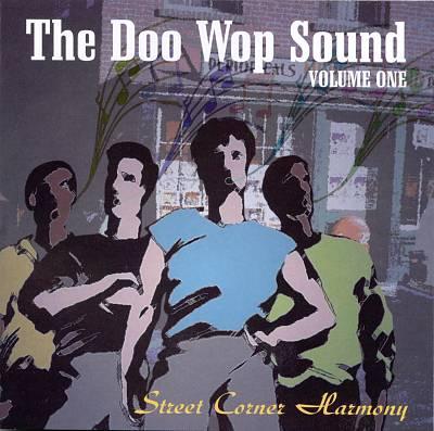The Doo Wop Sound, Vol. 1: Street Corner Harmony