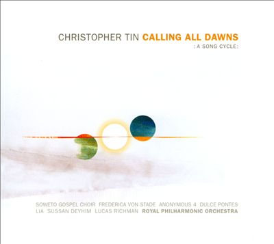 Christopher Tin: Calling All Dawns