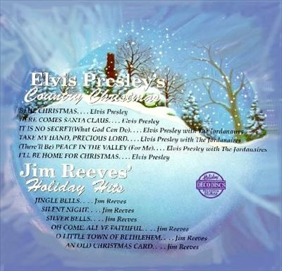 Elvis Presley's Country Christmas/Jim Reeves' Holiday Hits