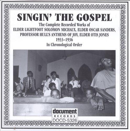 Singin' the Gospel: 1933-1936