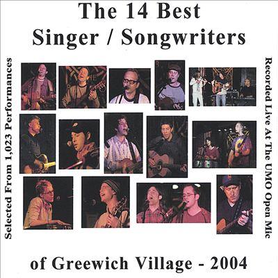The 14 Best Singer/Songwriters of Greenwich Village, Vol. 2: 2004
