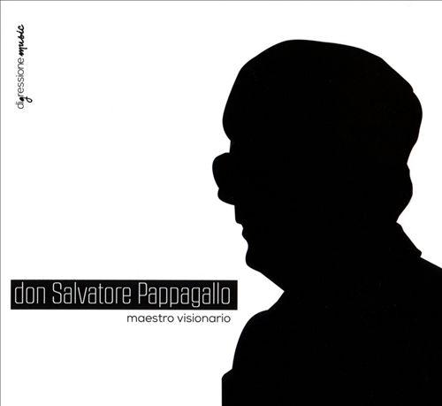 Don Salvatore Pappagallo: Maestro Visionario