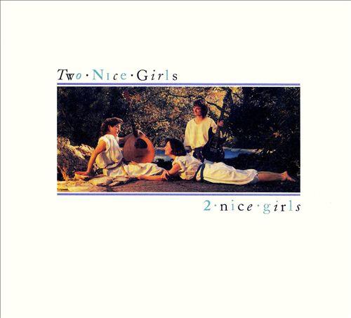 2 Nice Girls