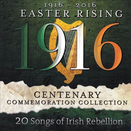 1916-2016: Easter Rising Centenary Commemoration Collection
