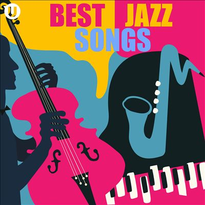 Best Jazz Songs