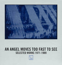 Chatham: An Angel Moves Too Fast To See (Selected Works 1971-1989)