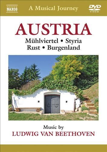 A Musical Journey: Austria - Mühlviertel, Styria, Rust, Burgenland