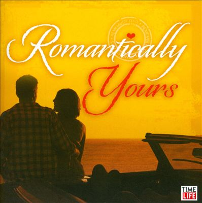 Romantically Yours: Greatest Love of All