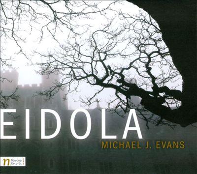Michael J. Evans: Eidola