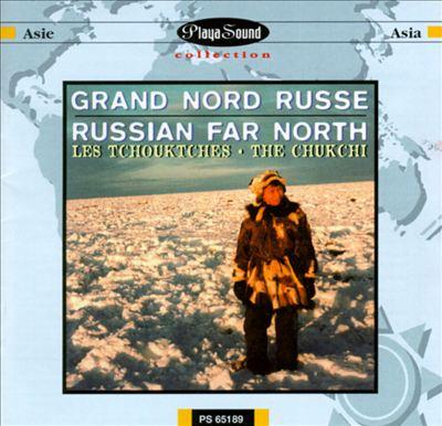 Russian Far North: The Chukchi