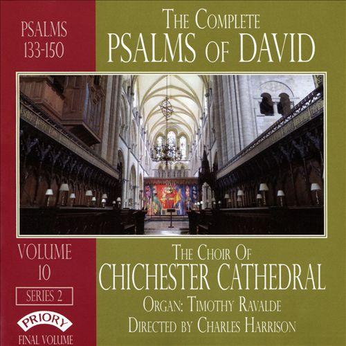 The Complete Psalms of David, Vol. 10 - Series 2: Psalms 133-150