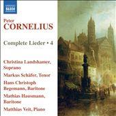 Peter Cornelius: Complete Lieder, Vol. 4