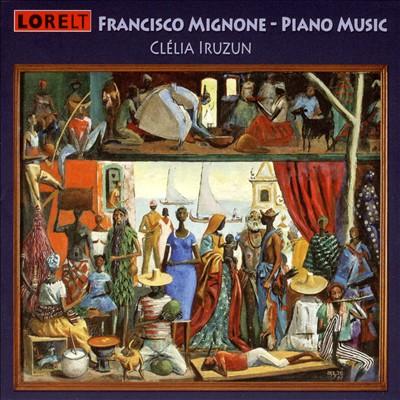 Francisco Mignone: Piano Music