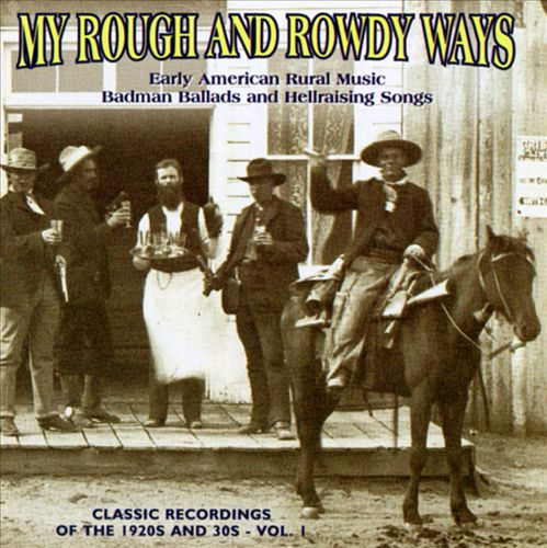 My Rough and Rowdy Ways, Vol. 1