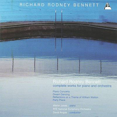 Richard Rodney Bennett: Complete Works for Piano & Orchestra