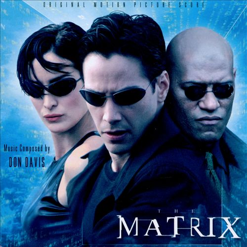 The Matrix [Score]