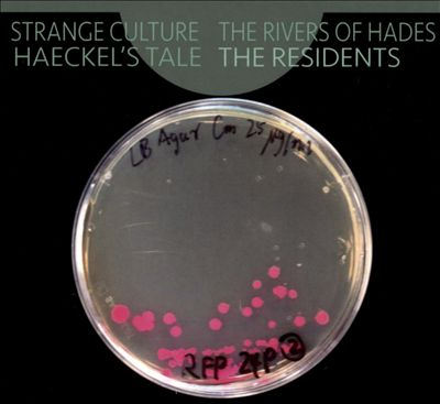 Strange Culture/The Rivers of Hades/Haeckel's Tale