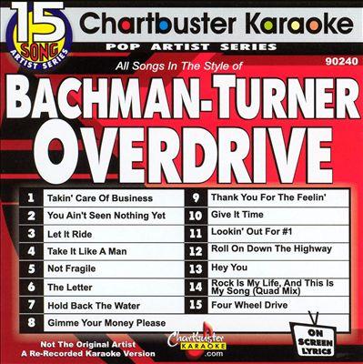 Chartbuster Karaoke: Bachman-Turner Overdrive