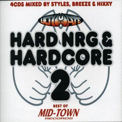 Ultimate Hard NRG & Hardcore, Vol. 2