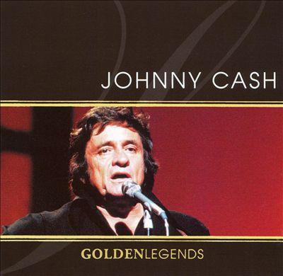 Golden Legends: Johnny Cash