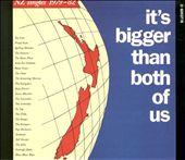 It's Bigger Than Both of Us: N.Z. Singles 1979-82