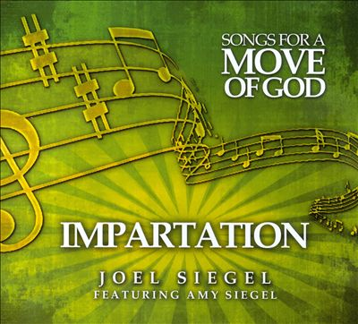 Songs for a Move of God: Impartation