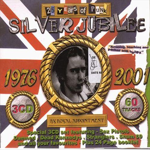 Silver Jubilee: Twenty-Five Years of Punk