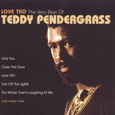 Love TKO: The Very Best of Teddy Pendergrass