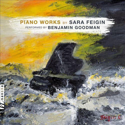 Piano Works by Sara Feigin
