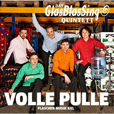 Volle Pulle: Flaschenmusik XXL