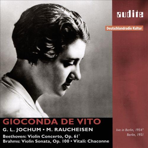 Beethoven: Violin Concerto; Brahms: Violin Sonata; Vitali: Chaconne
